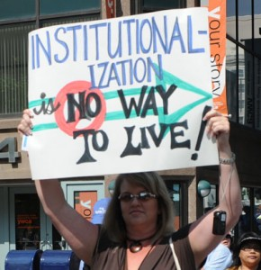 Institutionalization Is No Way to Live 2011 protest sign