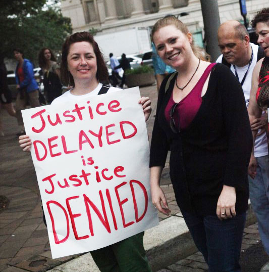 Justice Delayed Is Justice Denied 2012 Protest Sign