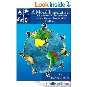 Cover - A Moral Imperative - U.S. Ratification of the Convention on the Rights of Persons with Disabilities (Kindle Edition)