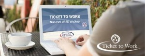 A person using the Ticket to Work WISE webinar website - Ticket to Work Logo